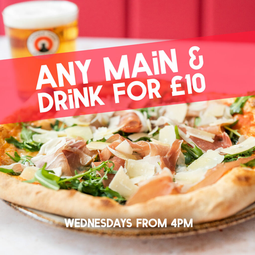 Pizza deal in Bristol any main and a drink for £10 wednesdays from 4pm